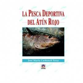 9788479029395-Libro La Pesca Deportiva Del Atún Rojo